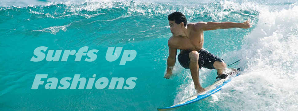 Surfs Up Fashions